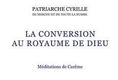Во Франции вышел перевод книги патриарха Кирилла «Тайна Покаяния. Великопостные проповеди»
